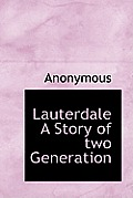 Lauterdale a Story of Two Generation