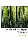 Free Will and Four English Philosophers