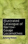 Illustrated Catalogue of Narrow-Gauge Locomotives