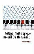 Galerie Mythologique Recueil de Monuments