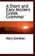 A Short and Easy Modern Greek Grammar