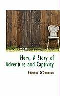 Merv, a Story of Adventure and Captivity