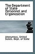 The Department of State Personnel and Organization