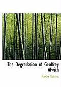 The Degradation of Geoffrey Alwith