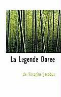 La Legende Dor E