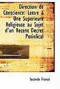 Direction de Conscience: Lettre Une Sup Rieure Religieuse Au Sujet D'Un R Cent D Cret Potinfical