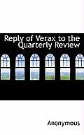 Reply of Verax to the Quarterly Review