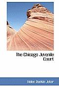 The Chicago Juvenile Court