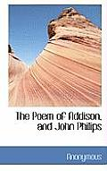 The Poem of Addison, and John Philips