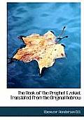 The Book of the Prophet Ezekiel, Translated from the Original Hebrew