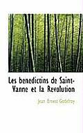 Les B N Dictins de Saint-Vanne Et La R Volution