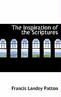 The Inspiration of the Scriptures