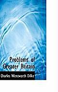 Problems of Greater Britain