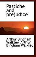 Pastiche and Prejudice