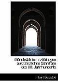Monchslatein: Erzahlungen Aus Geistlichen Schriften Des XIII. Jahrhunderts