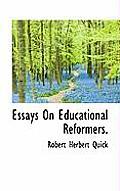 Essays on Educational Reformers.