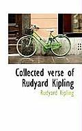 Collected Verse of Rudyard Kipling
