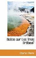 Notice Sur Les Trois Br Beuf