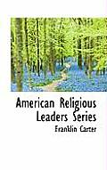 American Religious Leaders Series