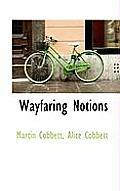 Wayfaring Notions