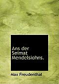 ANS Der Seimat Mendelsiohns.