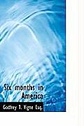 Six Months in America