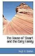 The House of Stuart and the Cary Family