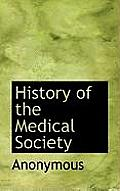 History of the Medical Society