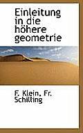 Einleitung in Die Hohere Geometrie
