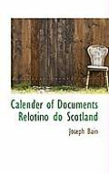 Calender of Documents Relotino Do Scotland
