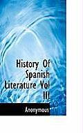 History of Spanish Literature Vol III
