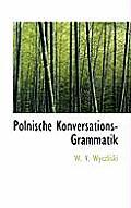 Polnische Konversations-Grammatik