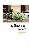 A Maiden All Forlorn