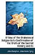 A View of the Brahminical Religion in Its Confirmation of the Truth of the Sacred History and Its