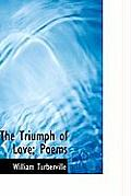 The Triumph of Love; Poems