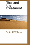 Tics and Their Treatment