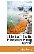 Historical Tales; The Romance of Reality. German