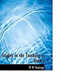 Studies in the Teaching of History