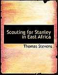 Scouting for Stanley in East Africa
