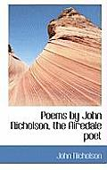 Poems by John Nicholson, the Airedale Poet
