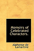 Memoirs of Celebrated Characters.