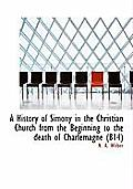 A History of Simony in the Christian Church from the Beginning to the Death of Charlemagne (814)