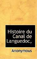 Histoire Du Canal de Languedoc,
