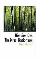 Histoire Des Th Tres Nationaux