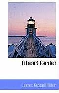 A Heart Garden