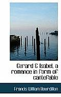 Gerard & Isabel, a Romance in Form of Cantefable