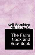 The Farm Cook and Rule Book