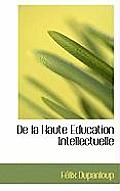 de La Haute Education Intellectuelle
