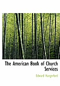 The American Book of Church Services