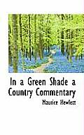 In a Green Shade a Country Commentary